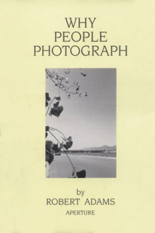 why-people-photograph-selected-essays-and-reviews-by-robert-adams-14608378
